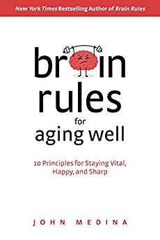 book cover                           Brain Rules for Aging Well