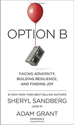 cover Option B: Facing Adversity, Building                       Resilience and Finding Joy