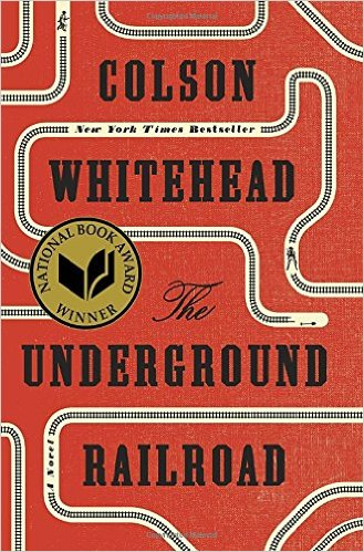 book cover The Underground                                                           Railroad